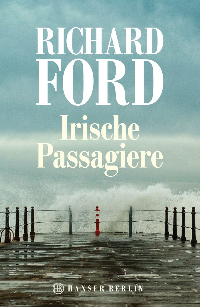 Richard Ford. Irische Passagiere